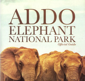 Addo Elephant National Park Official Guide book on sale